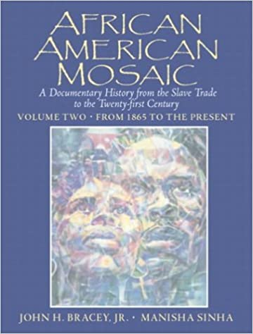 African american mosaic a documentary history from the slave trade african american mosaic a documentary history from the slave trade to the twenty first century volume two from 1865 to the present v 2 1st edition fandeluxe Image collections