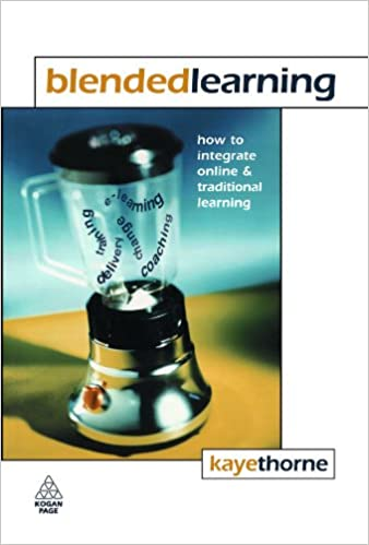 Read Blended Learning: How to Integrate Online and Traditional Learning PDF, azw (Kindle), ePub