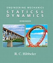 Engineering Mechanics: Statics & Dynamics, 10th Edition