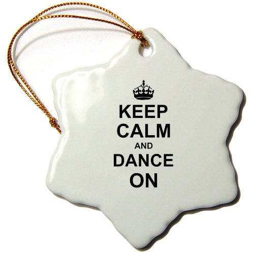 3dRose ORN_157707_1 Keep Calm and Dance on Carry on Dancing Gifts for Dancers Black White Fun Humor Snowflake Ornament, Porcelain, ()