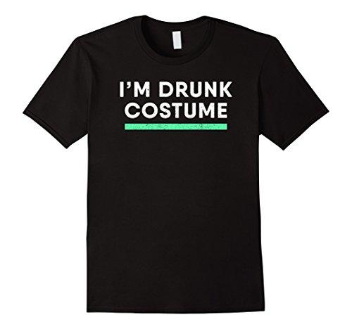 Drunk Halloween (Mens I'm Drunk Costume T-Shirt : Cute Halloween Party Gift 2XL Black)