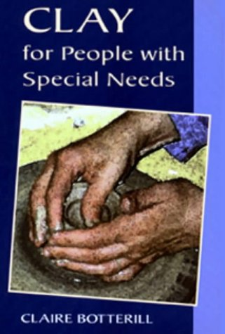 Download Clay for People with Special Needs (Ceramics) PDF