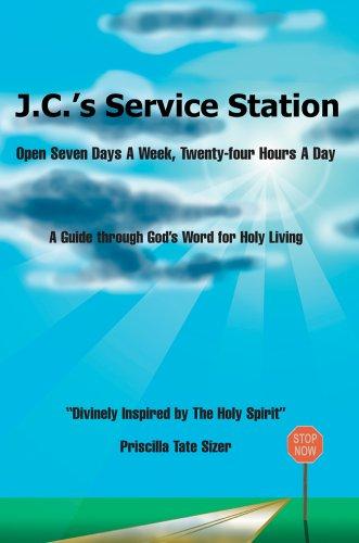 J.C.'s Service Station: Open Seven Days A Week, Twenty-four Hours A Day