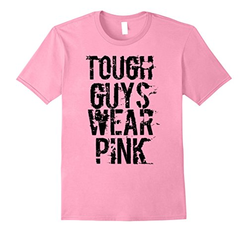 Mens Tough Guys Wear Pink T Shirt Medium Pink (Pink Shirt Men Real Wear)