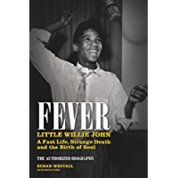 Fever: Little Willie John: A Fast Life, Mysterious Death, and the Birth of Soul book cover