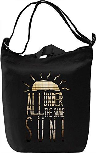 All Under The Same Sun Borsa Giornaliera Canvas Canvas Day Bag| 100% Premium Cotton Canvas| DTG Printing|