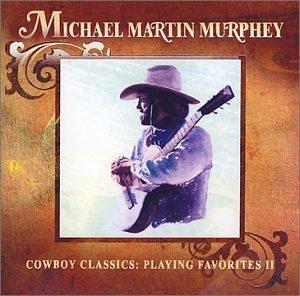 Cowboy Classics: Playing Favorites 2 (Favorites Playing Cd)