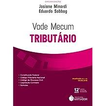 Vade Mecum Tributário: Atualizado Até o dia 05.06.2018