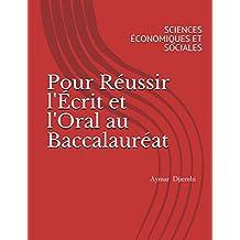 Pour Réussir l'Écrit et l'Oral au Baccalauréat: SCIENCES ÉCONOMIQUES ET SOCIALES (French Edition)