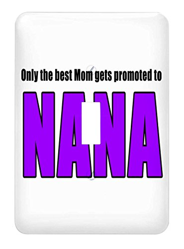3dRose lsp_221763_1 Only The Best Mom Gets Promoted To Nana Purple Single Toggle Switch Multicolor