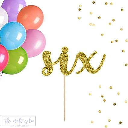 Six Cake Topper 6 6th Birthday Happy
