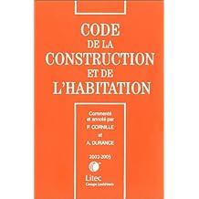 CODE DE LA CONSTRUCTION ET DE L'HABITATION 2002/2003