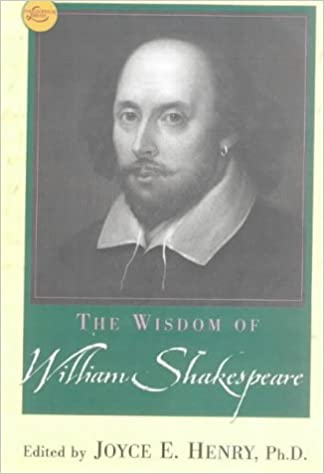 The Wisdom of William Shakespeare (Philosophical Library)
