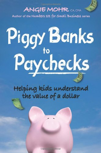 piggy-banks-to-paychecks-helping-kids-understand-the-value-of-a-dollar