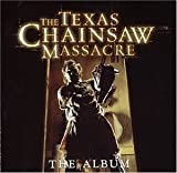 Texas Chainsaw Massacre: Album by Various Artists (2003-11-04)
