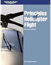 Principles of Helicopter Flight by W.J. Wagtendonk(2006-07-01)