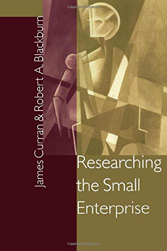 Researching The Small Enterprise  Sage Series In Management Research