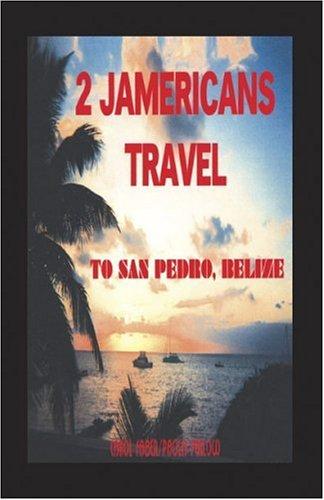 2 Jamericans Travel to San Pedro, Belize