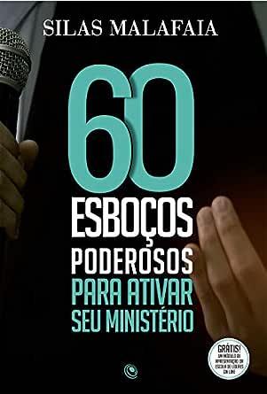 60 esboços poderosos para ativar seu ministério (Portuguese ...