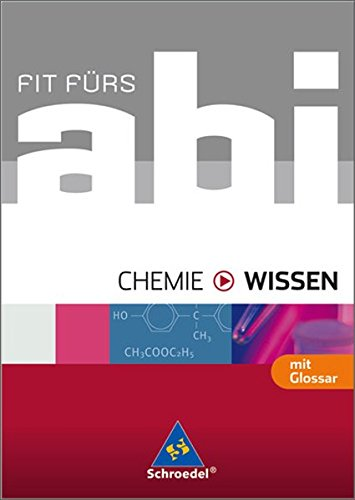 Fit fürs Abi - Ausgabe 2006: Fit fürs Abi - Wissen. Chemie