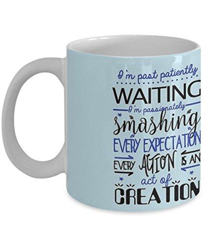 Hamilton Musical Quote. I'm past..Blue - Coffee Mug, Tea Cup