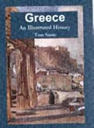 Greece: An Illustrated History (Illustrated Histories (Hippocrene))