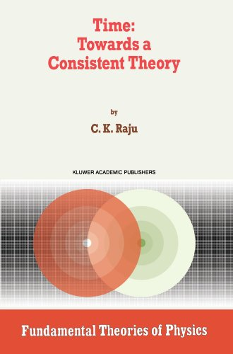 Time: Towards a Consistent Theory (Fundamental Theories of Physics)