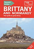img - for Brittany and Normandy: Your Guide to Great Drives (Signpost Guides) book / textbook / text book