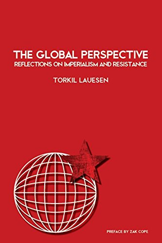 The Global Perspective: Reflections on Imperialism and - Reader Global The Resistance