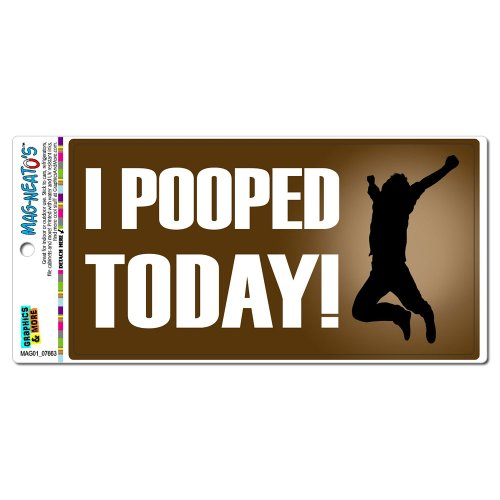 (Graphics and More I Pooped Today - Funny Jumping Automotive Car Refrigerator Locker Vinyl Magnet)