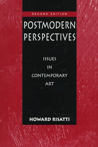Postmodern Perspectives: Issues in Contemporary Art (2nd Edition)