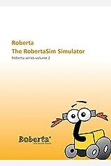 Roberta - the RobertaSim Simulator: With CD-ROM. Roberta Series Volume 2 Paperback