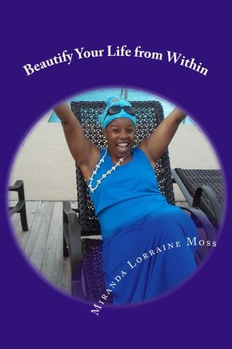 Read Online Beautify Your Life from Within PDF
