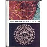 Developmental Psychology Today, Robert E. Schell and James F. Calhoun, 0394310748