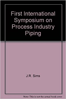 Book First International Symposium on Process Industry Piping