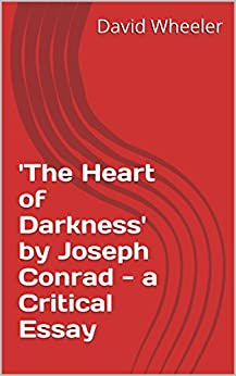 a literary analysis of the novel heart of darkness by joseph conrad