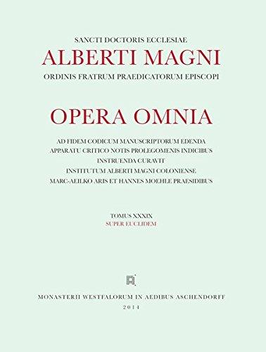 Super Euclidem (Alberti Magni Opera Omnia) (Latin Edition)