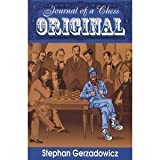 img - for Journal of a Chess Original by Stephen Gerzadowicz (1996-08-03) book / textbook / text book