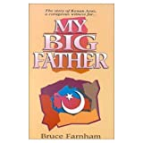 My Big Father, Bruce Farnham, 0963090828
