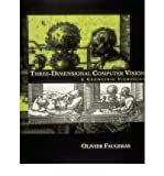 img - for [(Three-Dimensional Computer Vision: A Geometric Viewpoint )] [Author: Olivier Faugeras] [Jan-1994] book / textbook / text book
