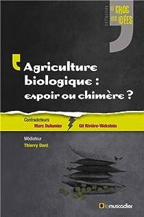 Agriculture biologique : espoir ou chimère ? par Dallaserra