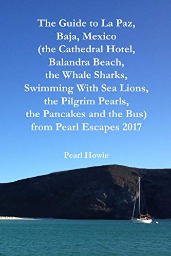The Guide to La Paz, Baja, Mexico (the Cathedral Hotel, for sale  Delivered anywhere in USA
