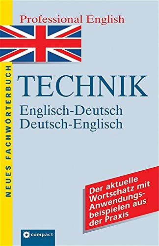 Neues Wörterbuch Professional English, Technik: With German-English Index