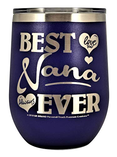 "GIFTS FOR NANA – ""BEST NANA EVER ~ LOVE YOU"" GK Grand Engraved Stainless Steel Vacuum Insulated Tumbler Travel Coffee Mug Hot Cold Wine Mothers Day Birthday Christmas (Purple, 12oz ()"