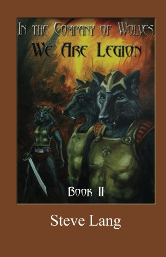 Read Online In The Company of Wolves: We Are Legion (Volume 2) pdf