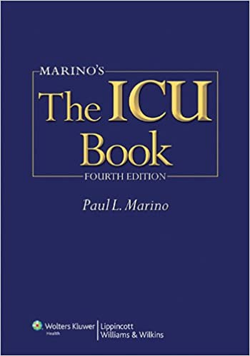 Marino's the icu book north american 4th edition by paul l. Marino.