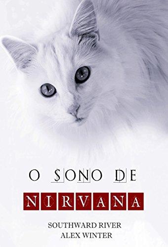 O Sono de Nirvana (Saga Nirvana Livro 1)