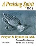 Praising Spirit, Vol. I - Learn Sign Language DVD - Christian Worship Songs Video on DVD - American Sign Languge - Learn ASL on DVD