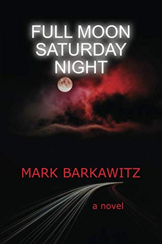 Download Full Moon Saturday Night By Mark Barkawitz
