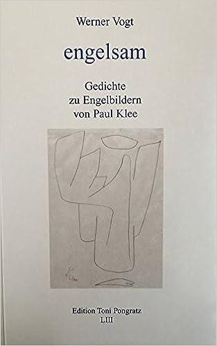 Engelsam Gedichte Zu Engelbildern Von Paul Klee Literarisch